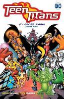 Johns, Geoff - Teen Titans by Geoff Johns Book One - 9781401265984 - V9781401265984