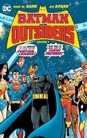 Barr, Mike W. - Batman & the Outsiders Vol. 1 - 9781401268121 - V9781401268121