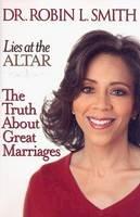 Smith, Robin L. - Lies at the Altar - 9781401308971 - V9781401308971