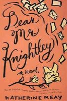 Reay, Katherine - Dear Mr. Knightley - 9781401689681 - V9781401689681