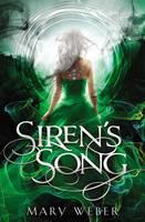Weber, Mary - Siren's Song (The Storm Siren Trilogy) - 9781401690410 - V9781401690410