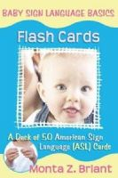 Briant, Monta Z. - Baby Sign Language Flash Cards - 9781401917708 - V9781401917708