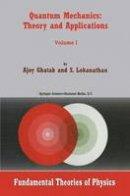 Ghatak, Ajoy; Lokanathan, S. (Indian Institute of Technology, New Delhi, India) - Quantum Mechanics - 9781402021299 - V9781402021299
