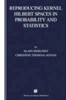 Berlinet, Alain; Thomas-Agnan, Christine - Reproducing Kernel Hilbert Spaces in Probability and Statistics - 9781402076794 - V9781402076794