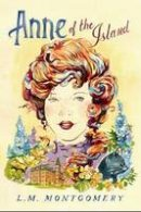 Montgomery, L.M. - Anne of the Island (Anne of Green Gables) - 9781402289002 - V9781402289002