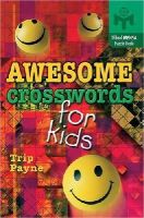 Payne, Trip - Awesome Crosswords for Kids - 9781402710384 - KEX0253404