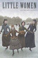Alcott, Louisa May - Little Women (Sterling Unabridged Classics) - 9781402714580 - V9781402714580