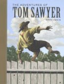 Twain, Mark - The Adventures of Tom Sawyer - 9781402714603 - V9781402714603
