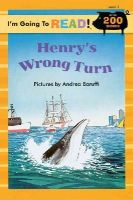 Andrea Baruffi - I'm Going to Read® (Level 3): Henry's Wrong Turn (I'm Going to Read® Series) - 9781402721076 - KEX0253620