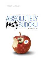 Longo, Frank - Absolutely Nasty Sudoku - 9781402743979 - V9781402743979