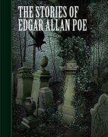 Poe, Edgar Allan - The Stories of Edgar Allan Poe - 9781402773259 - V9781402773259