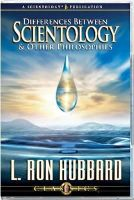 L. Ron Hubbard - Differences Between Scientology and Other Philosophies - 9781403113801 - V9781403113801