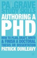 Dunleavy, Patrick - Authoring a PhD Thesis: How to Plan, Draft, Write and Finish a Doctoral Dissertation - 9781403905840 - V9781403905840