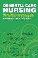 Adams, Trevor - Dementia Care Nursing - 9781403916518 - V9781403916518