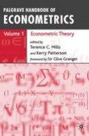- Palgrave Handbook of Econometrics Volume 1: Econometric Theory: Econometric Theory v. 1 - 9781403941558 - V9781403941558