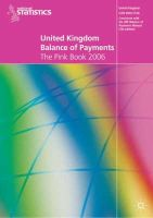 Office for National Statistics - United Kingdom Balance of Payments 2006: The Pink Book - 9781403993878 - V9781403993878