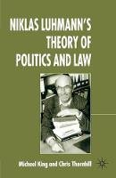 Thornhill, Chris - Niklas Luhmann's Theory of Politics and Law - 9781403998019 - V9781403998019