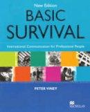 Viney, Peter - New Basic Survival - 9781405003933 - V9781405003933