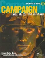 SIMON MELLOR-CLAK - CAMPAIGN ENGLISH FOR THE MILITARY 1: STUDEN BOOK - 9781405009805 - V9781405009805