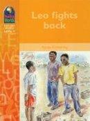 Kimberley - Read Worlds Leo Fights Back 4e (Reading Worlds - Everyday World - Level 4) - 9781405013024 - V9781405013024