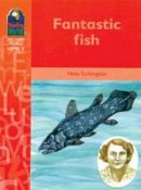 Turkington, N. - Read Worlds Fantastic Fish 6d (Reading Worlds - Discovery World - Level 6) - 9781405026529 - V9781405026529