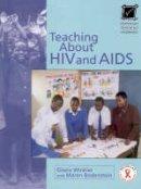 Al, Winkler Et - Teaching About Hiv & Aids (Macmillan Teaching Handbooks) - 9781405031240 - V9781405031240