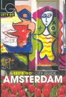 Robert Garlough - Let's Go Amsterdam 2004 (Let's Go City Guides) - 9781405033244 - KLN0015942