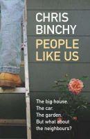 Binchy, Chris - People Like Us - 9781405041621 - KST0017070