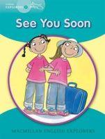 Fidge L et al - Young Explorers 2: See You Soon: 2f - 9781405060080 - V9781405060080