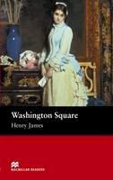James, Henry - Washington Square: Beginner (Macmillan Readers) - 9781405072557 - V9781405072557