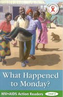 Hafstad, Uloma - What Happened to Monday (Hiv/Aids Action Readers S.) - 9781405073363 - V9781405073363