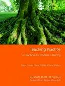 Gower, Roger - Teaching Practice (Methodology S.) - 9781405080040 - V9781405080040