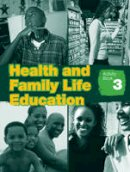 Eastland, Clare - Health & Family Life Education Grade 9 Workbook - 9781405086677 - V9781405086677