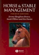 Brown, Jeremy Houghton, Pilliner, Sarah, Davies, Zoe - Horse and Stable Management - 9781405100076 - V9781405100076