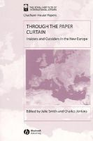 - Through the Paper Curtain: Insiders and Outsiders in the New Europe (Chatham House Papers) - 9781405102940 - KLJ0006561
