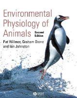 Willmer, Pat; Stone, Graham; Johnston, Ian - Environmental Physiology of Animals - 9781405107242 - V9781405107242