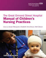 - The Great Ormond Street Hospital Manual of Children's Nursing Practices - 9781405109321 - V9781405109321