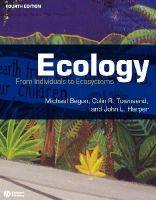 Michael Begon, Colin R. Townsend, John L. Harper - Ecology: From Individuals to Ecosystems - 9781405111171 - V9781405111171
