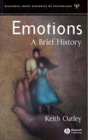 Oatley, Keith - Emotions: A Brief History - 9781405113151 - V9781405113151
