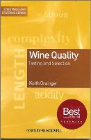 Grainger, Keith - Wine Quality: Tasting and Selection - 9781405113663 - V9781405113663