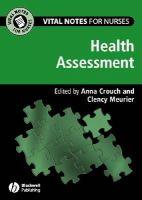 - Vital Notes for Nurses: Health Assessment - 9781405114585 - V9781405114585