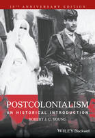 Young, Robert J. C. - Postcolonialism: An Historical Introduction - 9781405120944 - V9781405120944