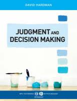 David Hardman - Judgment and Decision Making: Psychological Perspectives (BPS Textbooks in Psychology) - 9781405123983 - V9781405123983