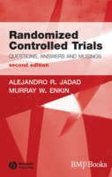 Alejandro R. Jadad, Murray W. Enkin - Randomised Controlled Trials: Questions, Answers and Musings, 2nd Edition - 9781405132664 - V9781405132664