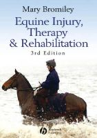 Bromiley, Mary W. - Equine Injury, Therapy and Rehabilitation - 9781405150613 - V9781405150613