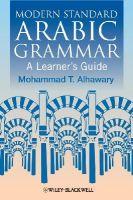 Alhawary, Mohammad T. - Modern Standard Arabic Grammar - 9781405155021 - V9781405155021