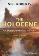 Roberts, Neil - The Holocene - 9781405155212 - V9781405155212