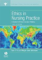Fry, Sara, Johnstone, Megan-Jane - Ethics in Nursing Practice - 9781405160520 - V9781405160520