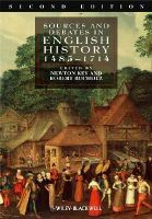 - Sources and Debates in English History: 1485-1714 - 9781405162760 - V9781405162760