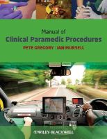 Gregory, Pete, Mursell, Ian - Manual of Clinical Paramedic Procedures - 9781405163552 - V9781405163552